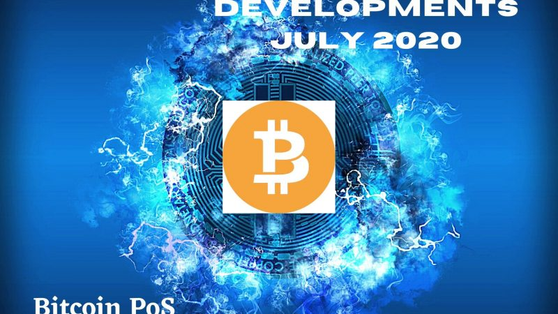 Recent Developments within BitcoinPoS