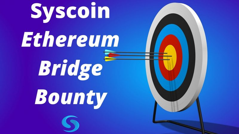 Syscoin Platform Announces Ethereum Bridge Bounty for Developers and ERC-20 Projects