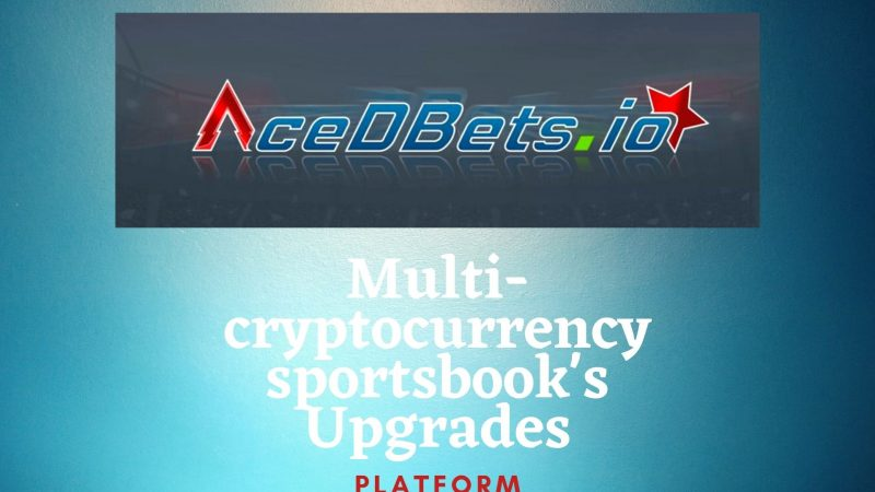 AceDBets All Set for A Transformational Upgrade to Serve The Growing Community
