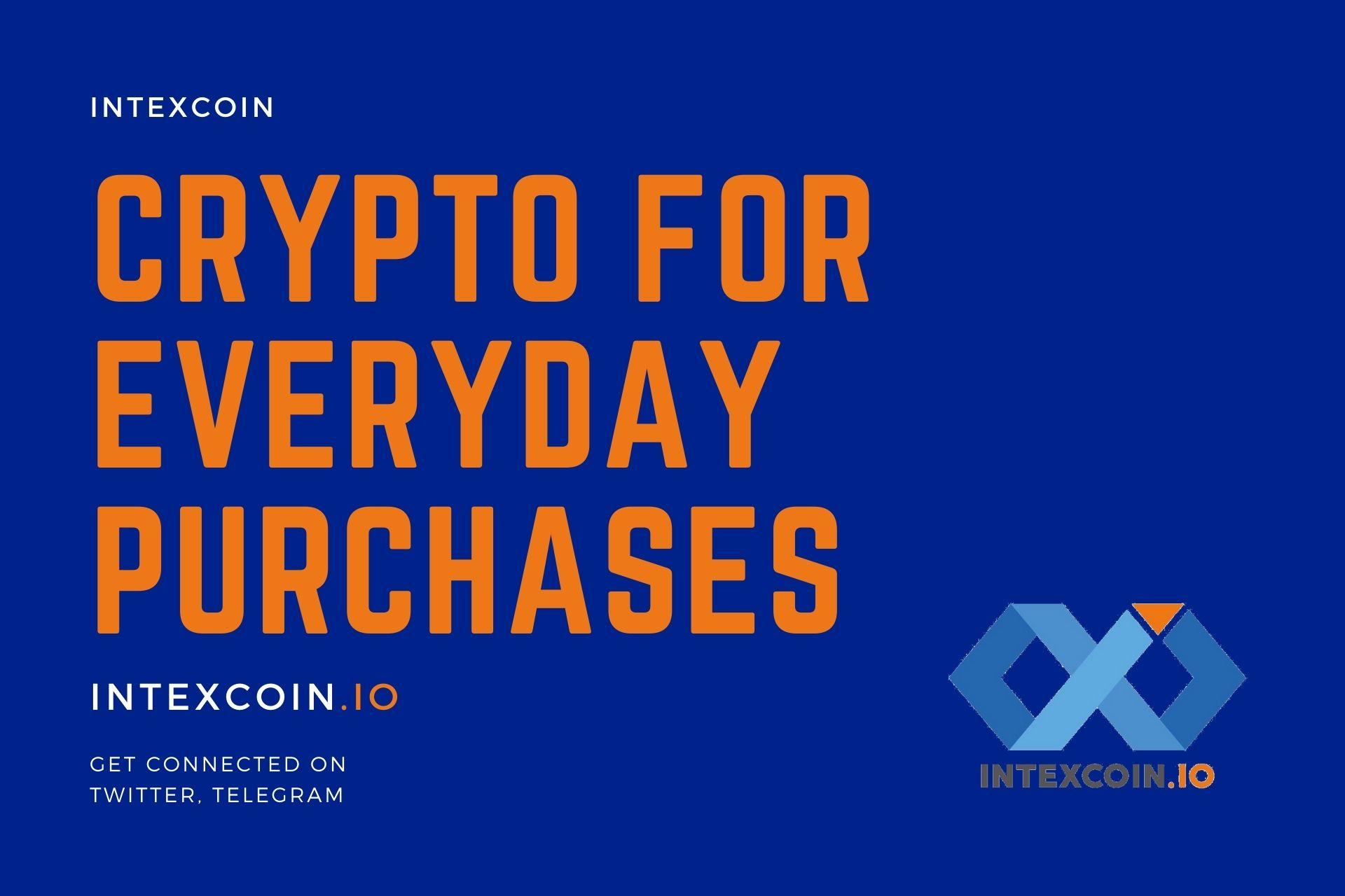 Intexcoin – Crypto Use to Real-Life Payments for Everyday Purchases