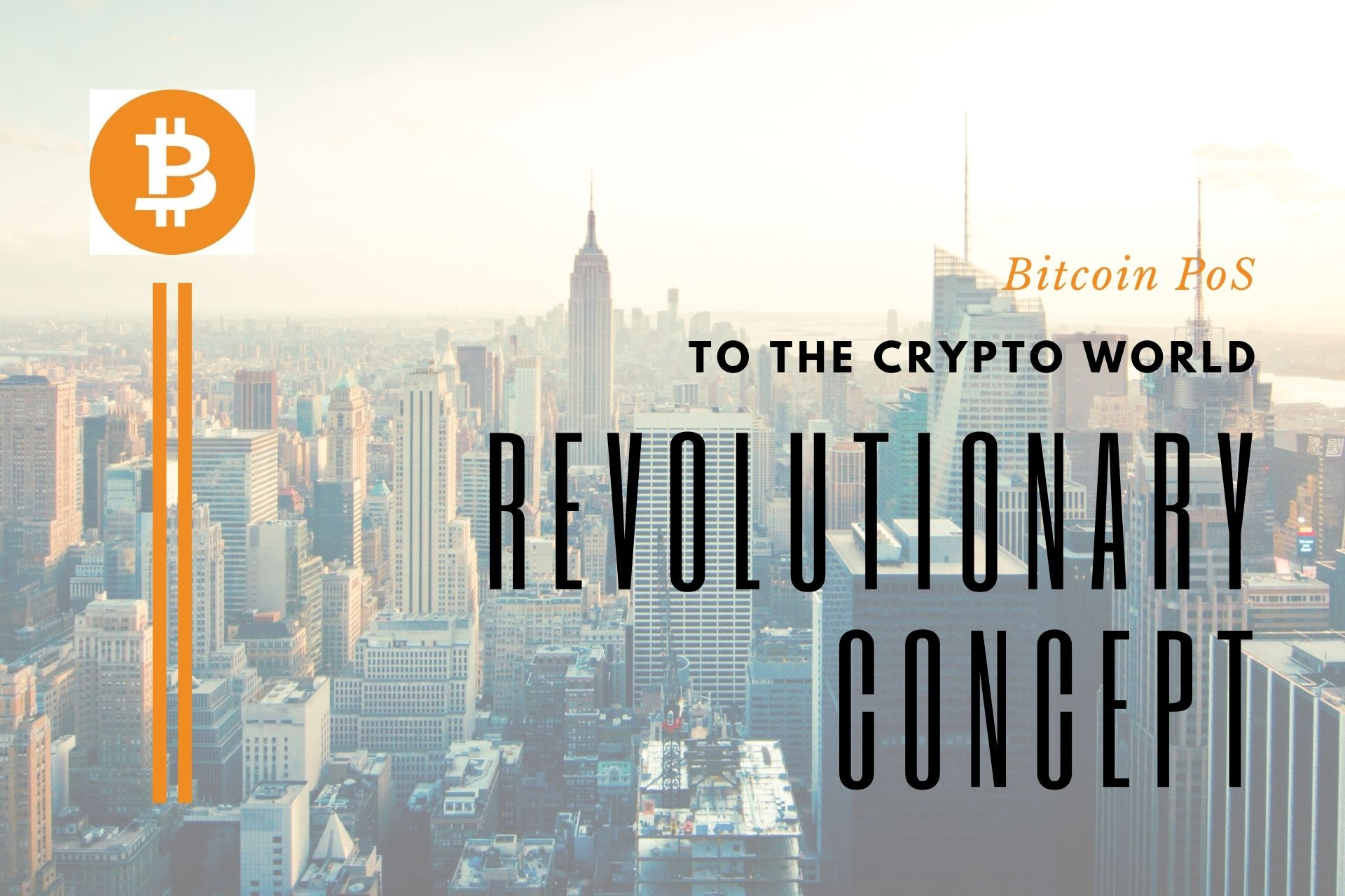BitcoinPoS | Bringing another revolutionary concept to the Crypto World
