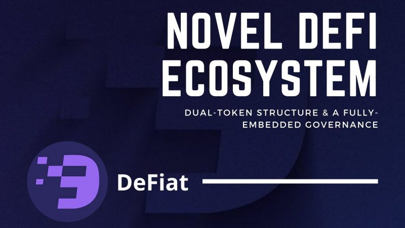 An In-depth Review of DeFiat.net A novel DeFi Ecosystem with a Dual-Token Structure and a Fully- Embedded Governance