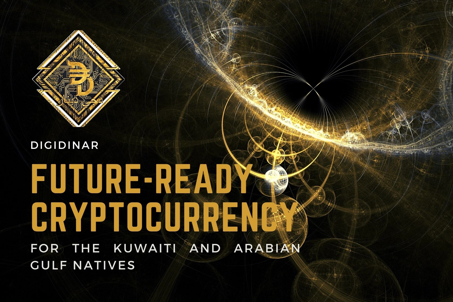 DigiDinar Future-Ready Cryptocurrency Developed For the Kuwaiti and Arabian Gulf Natives